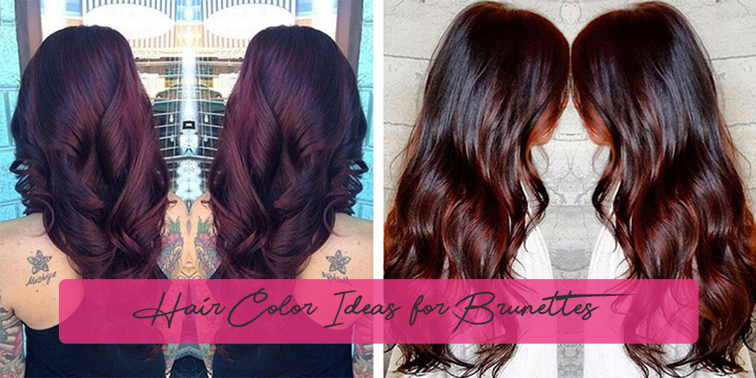 Hair Color Ideas for Brunettes - Hair Dye Colour