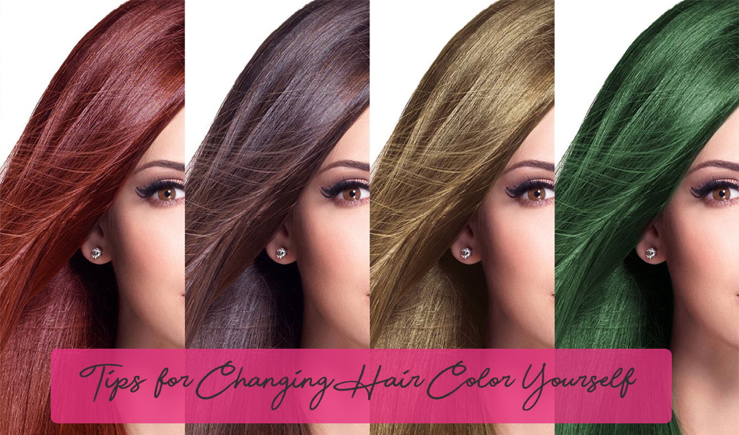Tips for Changing Hair Color Yourself